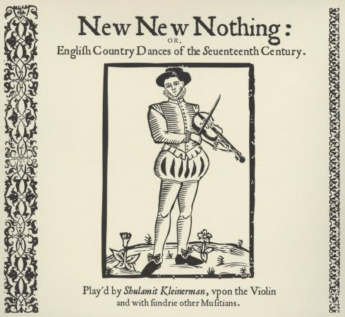 New New Nothing or English Country Dances of the Seventeenth Century