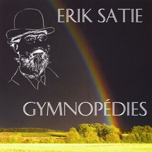 Erik Satie: Gymnopédies
