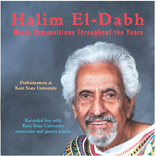 Halim El-Dabh:Music Compositions Throughout the Years