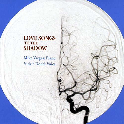 Love Songs to the Shadow