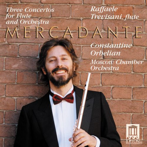 Mercadante: Three Concertos for Flute & Orchestra