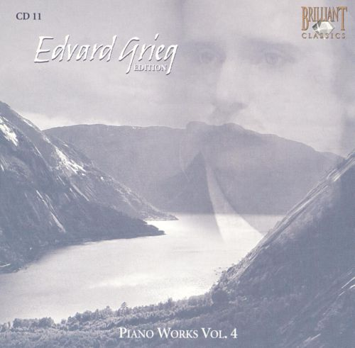 Edvard Grieg Edition: Piano Works, Vol. 4