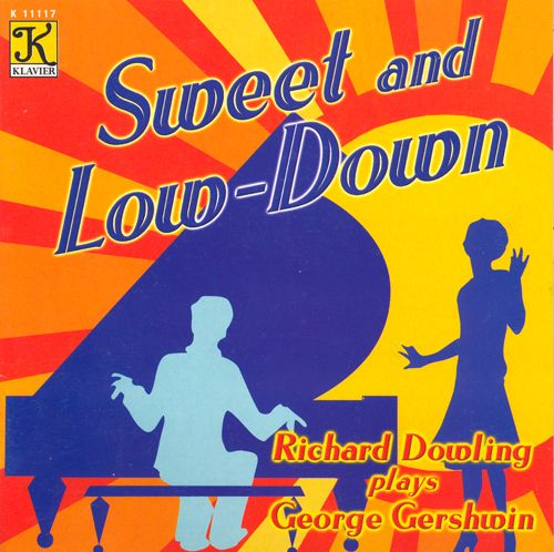 Sweet and Low-Down: Piano Music of George Gershwin