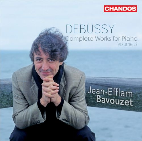 Debussy: Complete Works for Piano, Vol. 3
