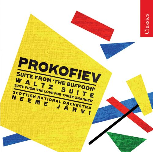 Prokofiev: The Buffoon Suite; Waltz Suite; The Love for Three Oranges Suite