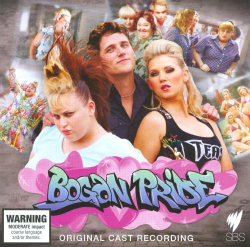 Bogan Pride [Original Cast Recording]