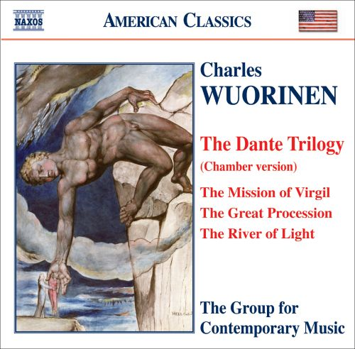 Charles Wuorinen: The Dante Trilogy (Chamber Version)