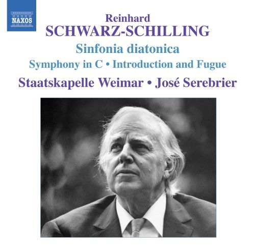 Reinhard Schwarz-Schilling: Sinfonia diatonica; Symphony in C; Introduction and Fugue