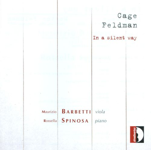 In a Silent Way: Music by Cage and Feldman
