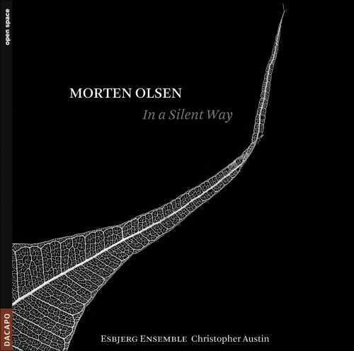 Morten Olsen: In a Silent Way