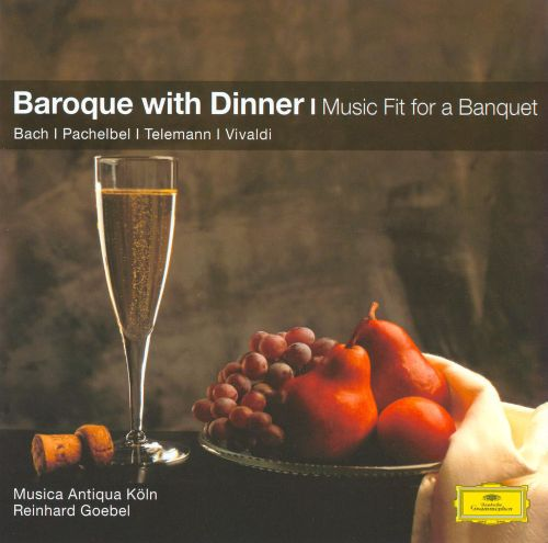 Baroque with Dinner: Music Fit for a Banquet
