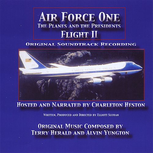 Air Force One: The Planes And The Presidents - Flight II [Original Sountrack Recording]
