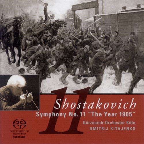 "Shostakovich: Symphony No. 11 ""The Year 1905"""
