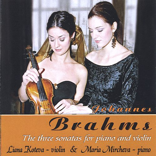 Johannes Brahms: The Three Sonatas for Piano and Violin