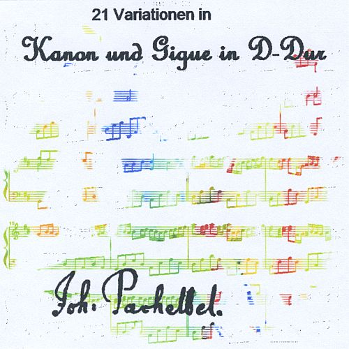 21 Variationen In Pachelbel's Kanon und Gigue in D-Dur