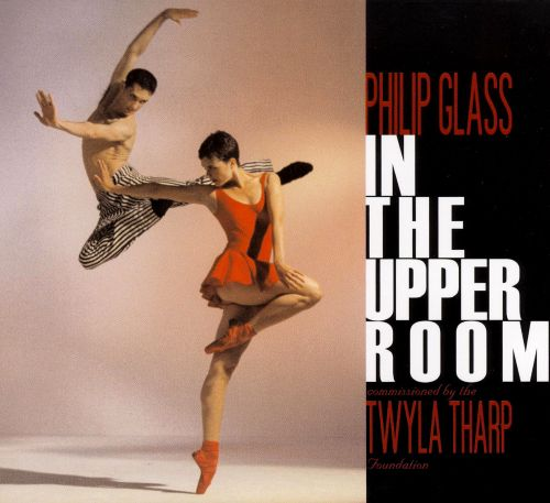 Philip Glass: In the Upper Room