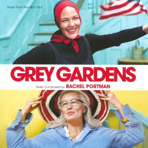 Grey Gardens [Music from the HBO Film]
