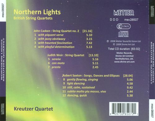Northern Lights: String Quartets by John Casken, Robert Saxton, Judith Weir