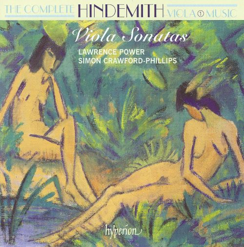 The Complete Hindemith Viola Music, Vol. 1: Viola Sonatas