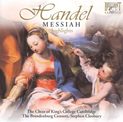 George Frideric Handel: Messiah [Highlights]