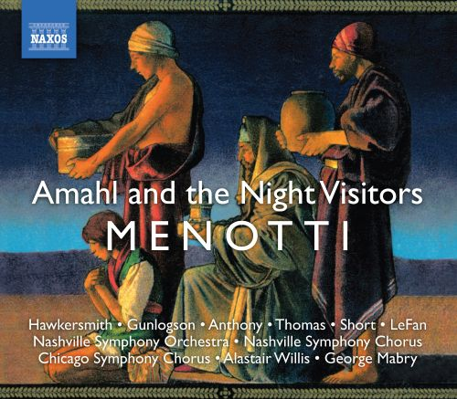 Gian Carlo Menotti: Amahl and the Night Visitors