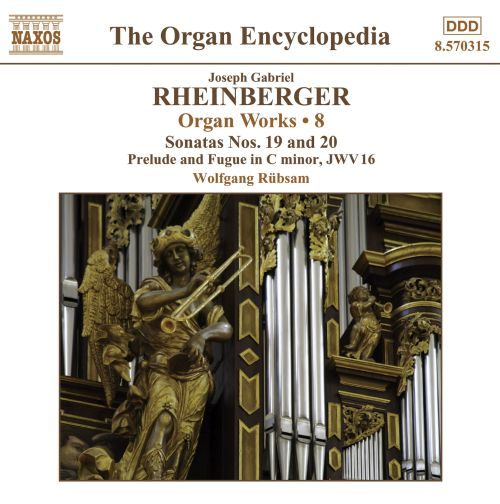 Joseph Gabriel Rheinberger: Organ Works, Vol. 8
