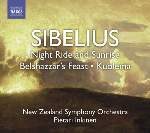Sibelius: Night Ride and Sunrise; Belshazzar's Feast; Kuolema