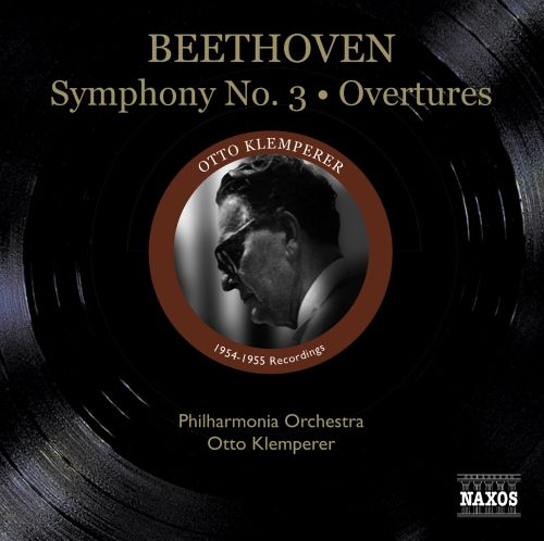 Beethoven: Symphony No.3; Overtures