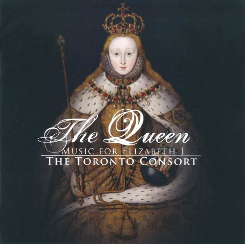 The Queen: Music for Elizabeth 1