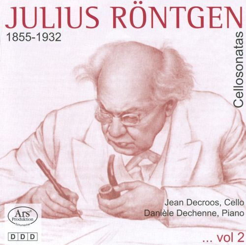 Julius Röntgen: Cello Sonatas, Vol. 2