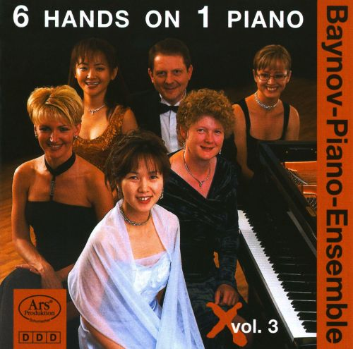 Baynov Piano Ensemble - 6 Hands on 1 Piano, Vol. 3