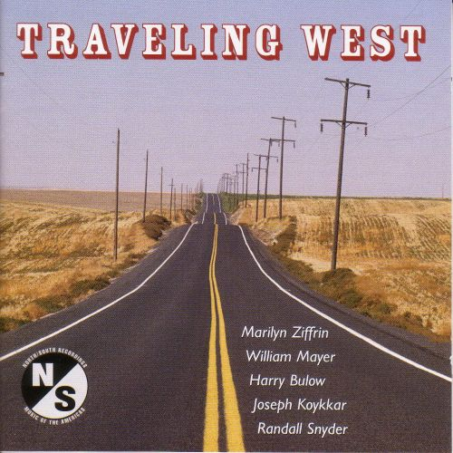 Traveling West: Vocal and Instrumental Music by American Composers