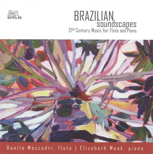 Brazilian Soundscapes: 21st Century Music for Flute and Piano