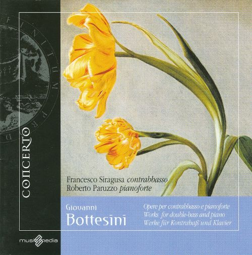 Giovanni Bottesini: Works for Double Bass and Piano