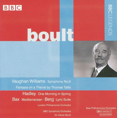 Boult Conducts Vaughan Williams, Hadley, Bax & Berg