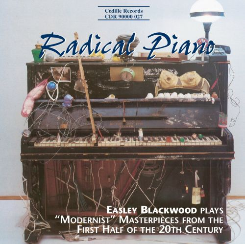 Easley Blackwood - Radical Piano