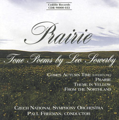 Prairie: Tone Poems by Leo Sowerby