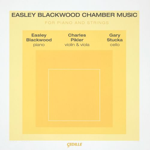 Easely Blackwood Chamber Music for Piano and Strings