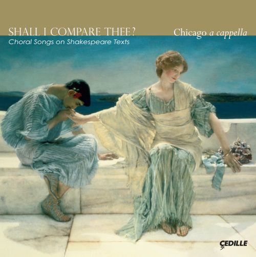 Shall I Compare Thee? Choral Songs on Shakespeare Texts