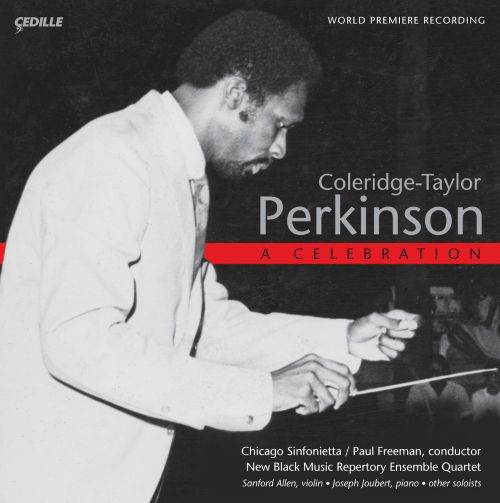 Samuel Coleridge-Taylor: Perkinson - A Celebration