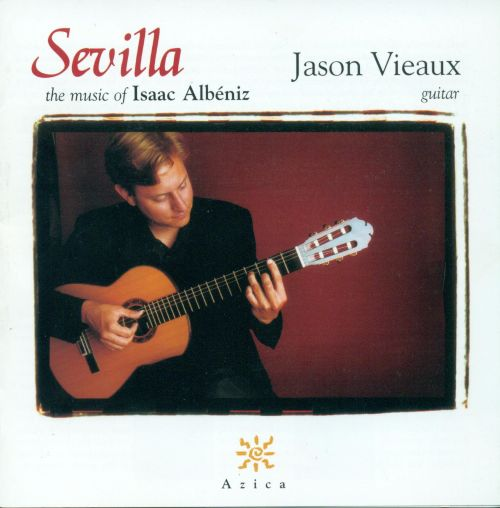 Sevilla: The Music of Isaac Albéniz
