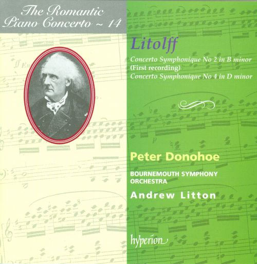 The Romantic Piano Concerto, Vol. 14: Litolff