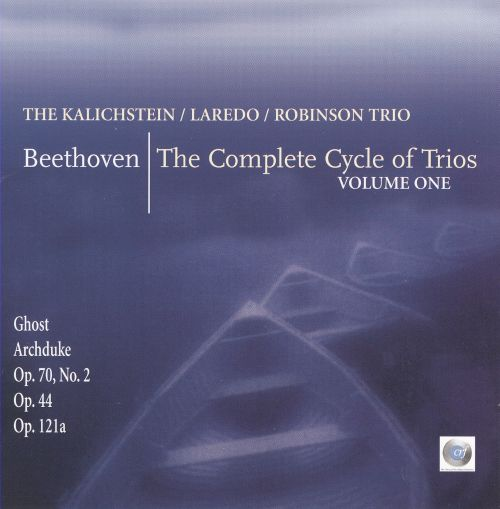 Beethoven: The Complete Cycle of Trios, Vol. 1