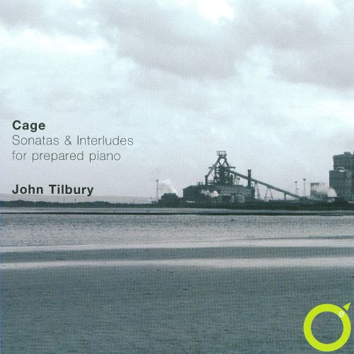 John Cage: Sonatas & Interludes for Prepared Piano