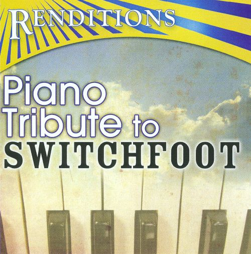 Renditions: Piano Tribute to Switchfoot