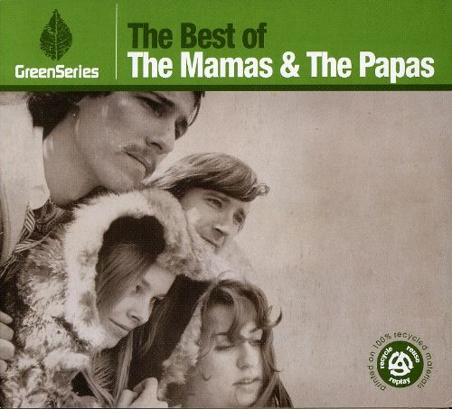 Best of the Mamas & the Papas: Green Series