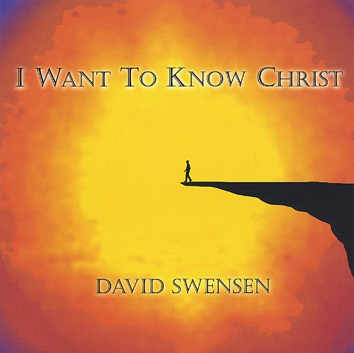 I Want to Know Christ