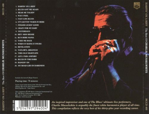 Harpin' on a Riff: The Best of Charlie Musselwhite