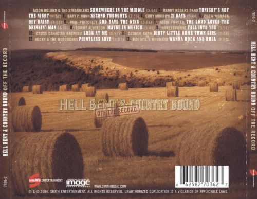 Hell Bent & Country Bound: Off The Record