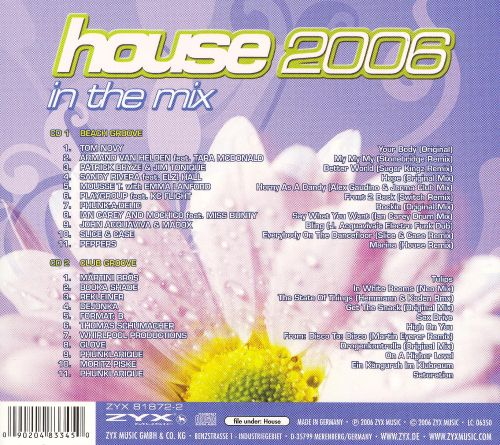 House 2006: In the Mix